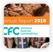 Annual report Common Fund for Commodities 2018